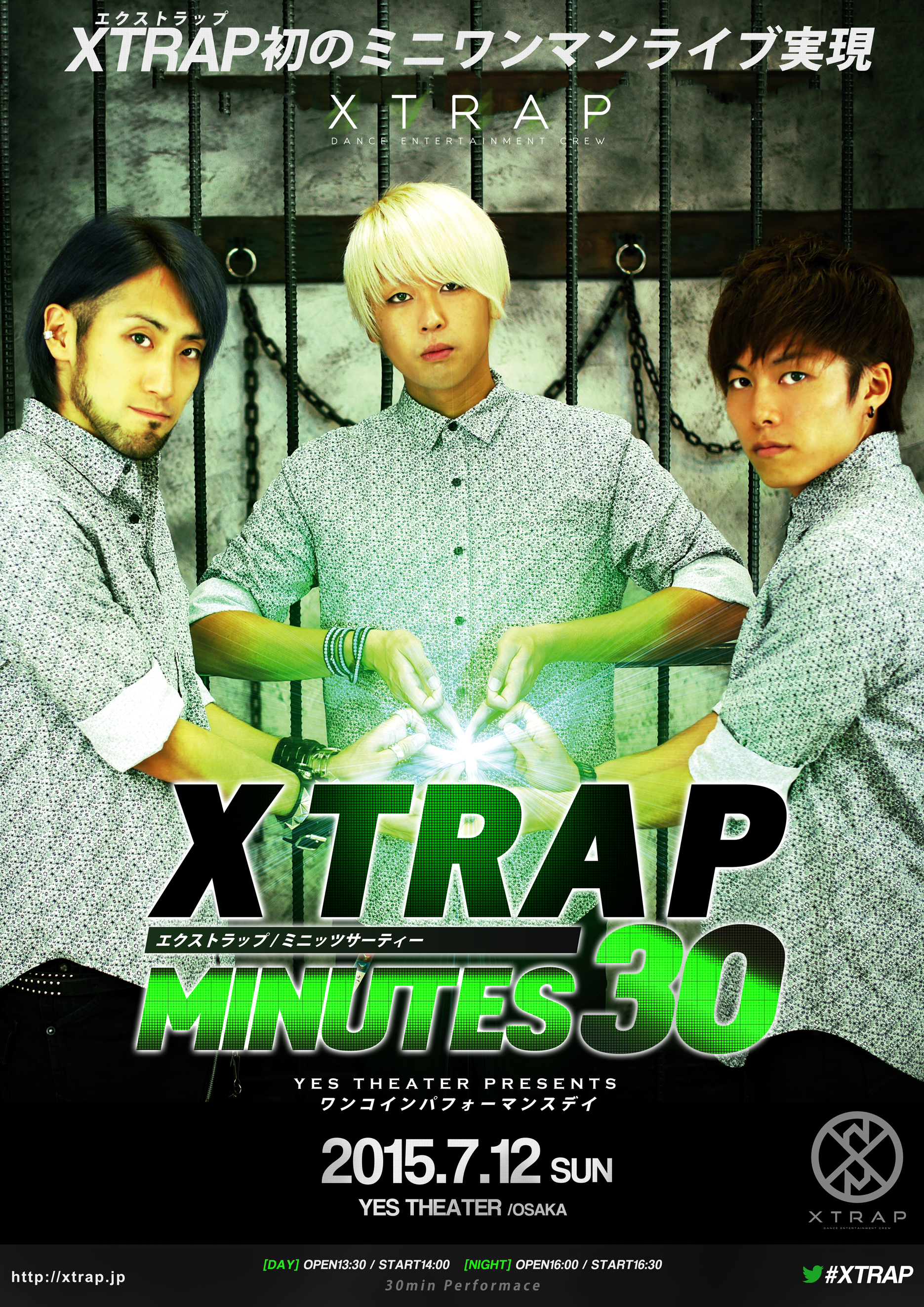 2015.7.12 XTRAP MINUTES 30 at YES THEATER OSAKA(終了)