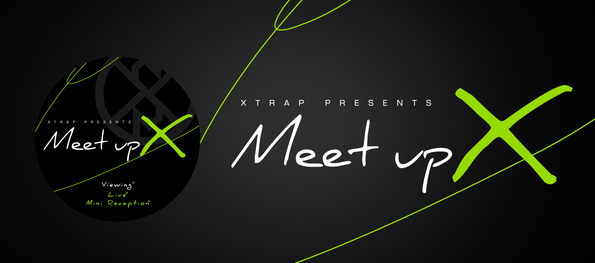 2016/8/30 XTRAP presents 「Meet up X」(終了)